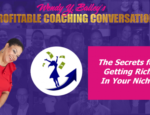The Secrets to Getting Rich in Your Coaching Niche