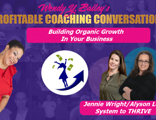 Building Organic Growth In Your Business With System to THRIVE