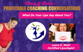 Laura e west, certified lipsologist, wendyy bailey, sales coaching