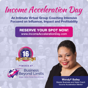 income acceleration day, wendyybailey, income acceleration mentor, personalized profitability plan