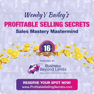 profitable selling secrets, sales mastery mastermind, sales mastermind, selling, sales coaching, group coaching intensive, income acceleration mentor, wendyybailey