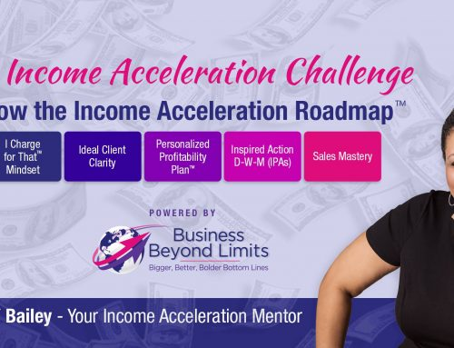 Income Acceleration: A Must-Have Element For Your Business Growth Strategy