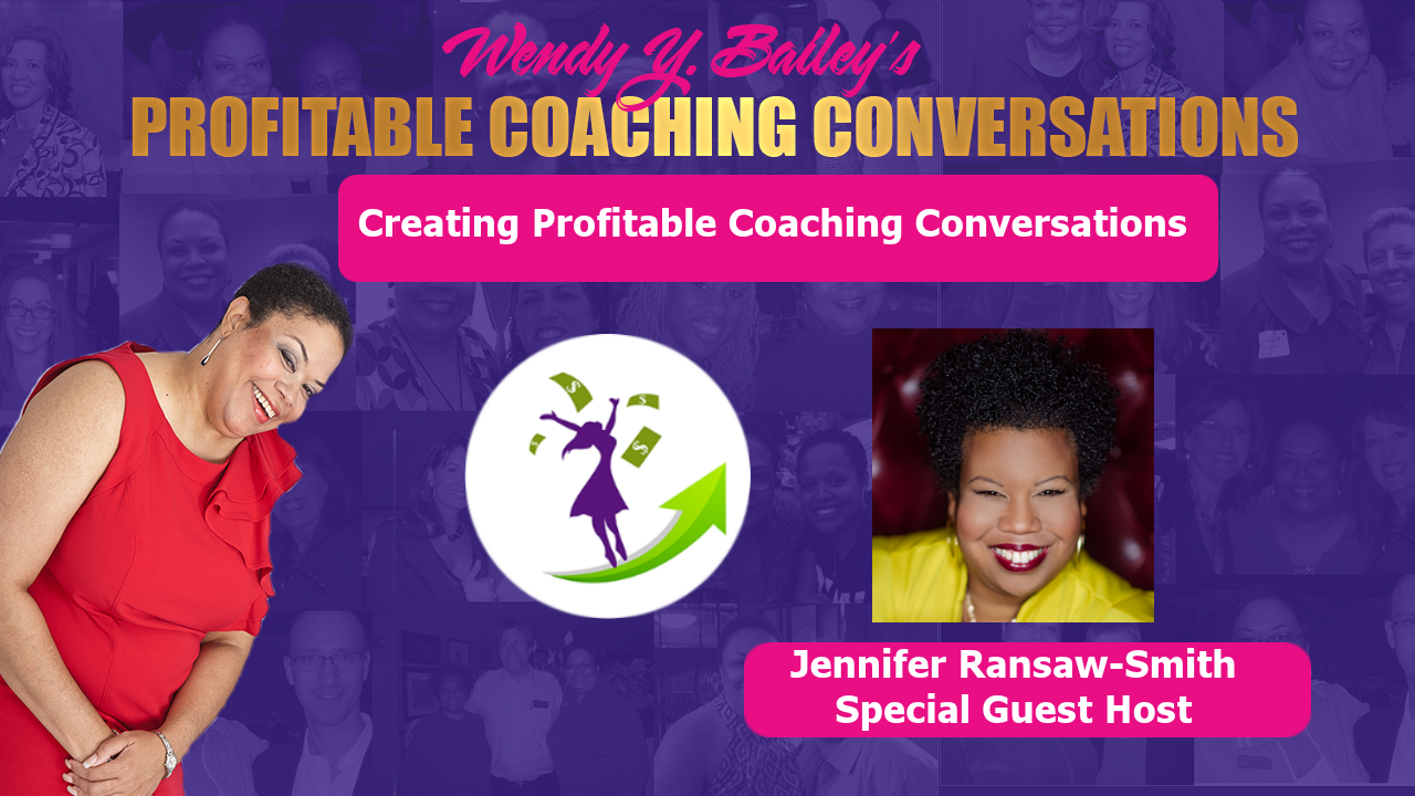 Creating Profitable Coaching Conversations with Jennifer Ransaw-Smith